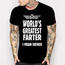 Father Day Gifts Ideas Tshirt Mens Worlds Greatest Farter I Mean Top Tee Shirt Funny Dad Daddy Birthday Gift T