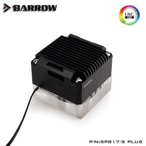Barrow SPB17-S-PLUS, PLUS Version 17W PWM Pumpen, LRC 2,0 Mit Aluminium Heizkörper Abdeckung,