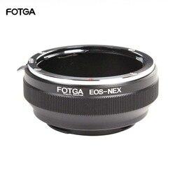 FOTGA переходное кольцо кольца для камеры Canon EOS EF Объектив sony E крепление NEX-3 NEX-7 6 5N A7R II III A6300 A6500