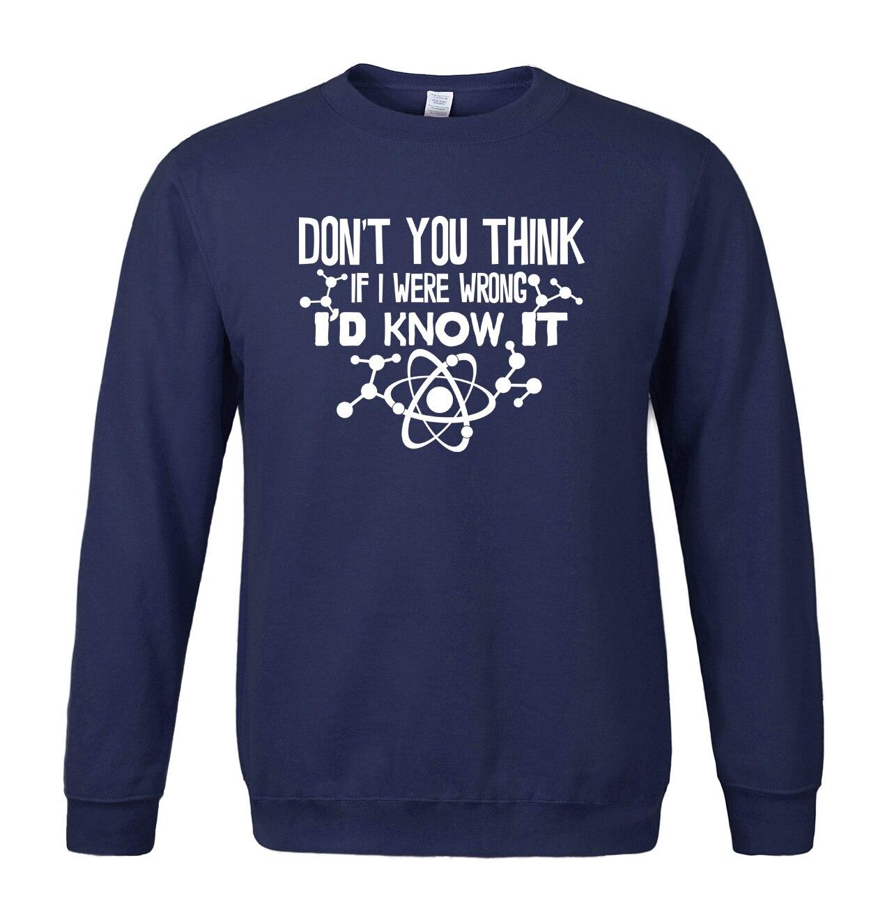 If I Were Wrong I'd Know funny clothing 2019 spring winter casual men sweatshirt hoodies hip hop streetwear science hoodie men