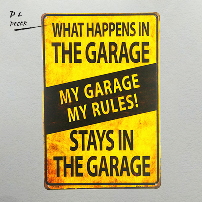 DL-shabby chic Retro My Garage Mina regler Vad som händer i Garage Metal Novelty Sign Tool Shop