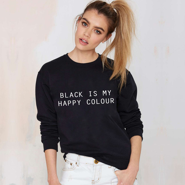 BLACK IS MY HAPPY COLOR Letter Print Hoodies Harajuku Sudaderas Feminino Sweatshirts Women Full Sleeve Autumn Clothing Hoody