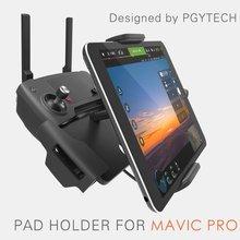 Pgytech Pad держатель для dji Мавик Pro контроллер телескопическая расширения кронштейн для iPad для Huawei для Xiaomi для Galaxy Tab