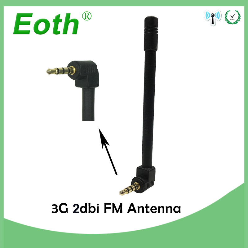 Eoth 3g antena 2dbi 3,5mm Jack teléfono FM antena de Radio antena celular externa Mini inalámbrico Antenne 1880- 1920/1990-2170 MHz