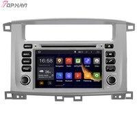 TOPNAVI 7 ''Восьмиядерный 4 Гб ram Android 6,0 Автомобильный Радио Стерео gps для TOYOTA LAND CRUISER 100 1998 2007/LC 100/Lexus LX 470