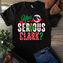80827be9a0 National Lampoon's Christmas Vacation You Serious Clark T Shirt Black Men  Cool Casual pride t shirt