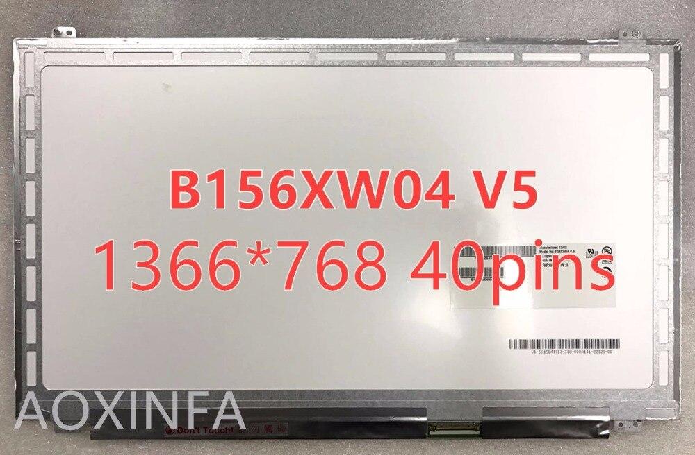 Free shipping B156XW04 V.5 B156XW04 V.6 LP156WHB TLA1 LP156WH3 TLS1 N156BGE-L31 N156BGE-L41 LTN156AT20 LTN156AT30 40PIN LCD SCR n156bge l41 rev c1 fit 40pin ltn156at29 l01 h01 401 lp156wh3 tla1 tlab tlc1 tla2 tla3 tll3 tle1 tls1 tls2 tlf1 tld1