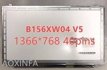 Freies verschiffen B156XW04 V.5 B156XW04 V.6 LP156WHB TLA1 LP156WH3 TLS1 N156BGE-L31 N156BGE-L41 LTN156AT20 LTN156AT30 40PIN SCR