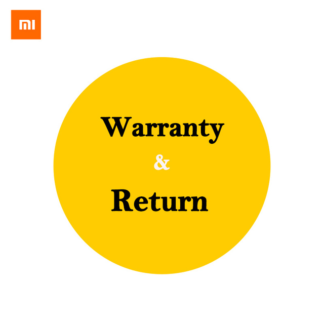 About warranty& return from Xiaomi Exclusive Store