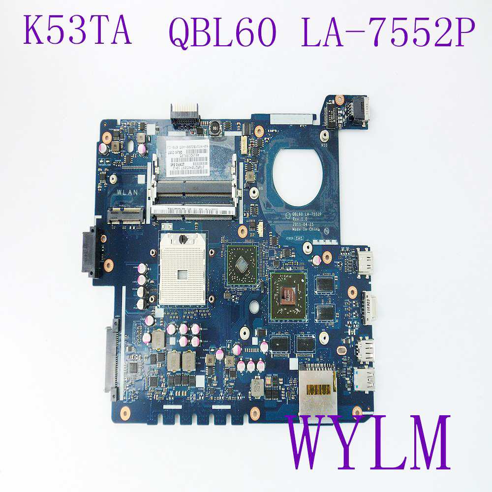 K53TA QBL60 LA-7552P Mainboard For ASUS K53TK K53T X53T X53TA X53TK Series Laptop Motherboard USB 3.0 100% Tested Working Well