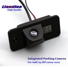Liandlee For Audi A3 (8P) 2004~2012 Car Rearview Reverse Camera Rear View Backup Parking Camera / Integrated High Quality new high quality rear view backup camera parking assist camera for toyota 86790 42030 8679042030