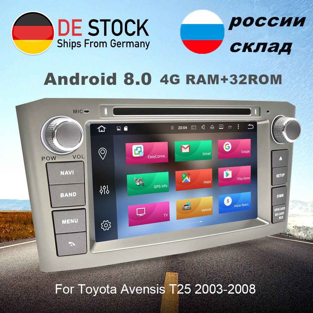 4 GRAM 32 GROM Android 8.0 Autoradio GPS Navigation Multimédia Stéréo Lecteur DVD Pour Toyota Avensis T25 2003- 2008 Auto Audio 8 Core