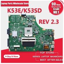 Laptop Motherboard for ASUS A53E P53E K53E REV2.3 60-N3CMB1300-D02 PGA989 DDR3