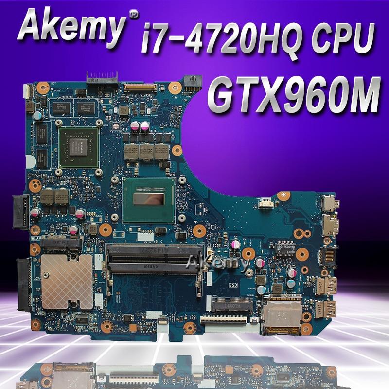 Akemy N551JM N551JW Pour ASUS N551JQ G551JW N551JM Mère D'ordinateur Portable i7-4720HQ CPU PM GTX960 Carte Mère TESTÉ