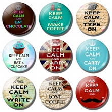 Keep Calm and Type on 30 MM Fridge Magnet Cat Pet Glass Cabochon Magnetic Refrigerator Stickers Note Holder Home Decor