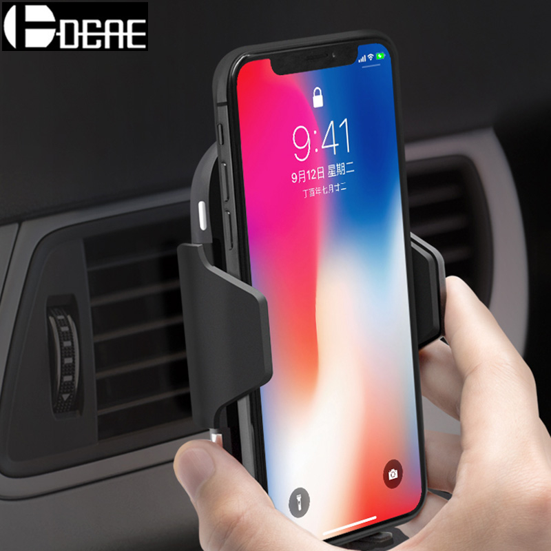 DCAE Fast Wireless Car Charger 10W Auto Automatic Car Mount Air Vent Phone Holder for iPhone XS Max XR X 8 Samsung S9 S8 Note 9