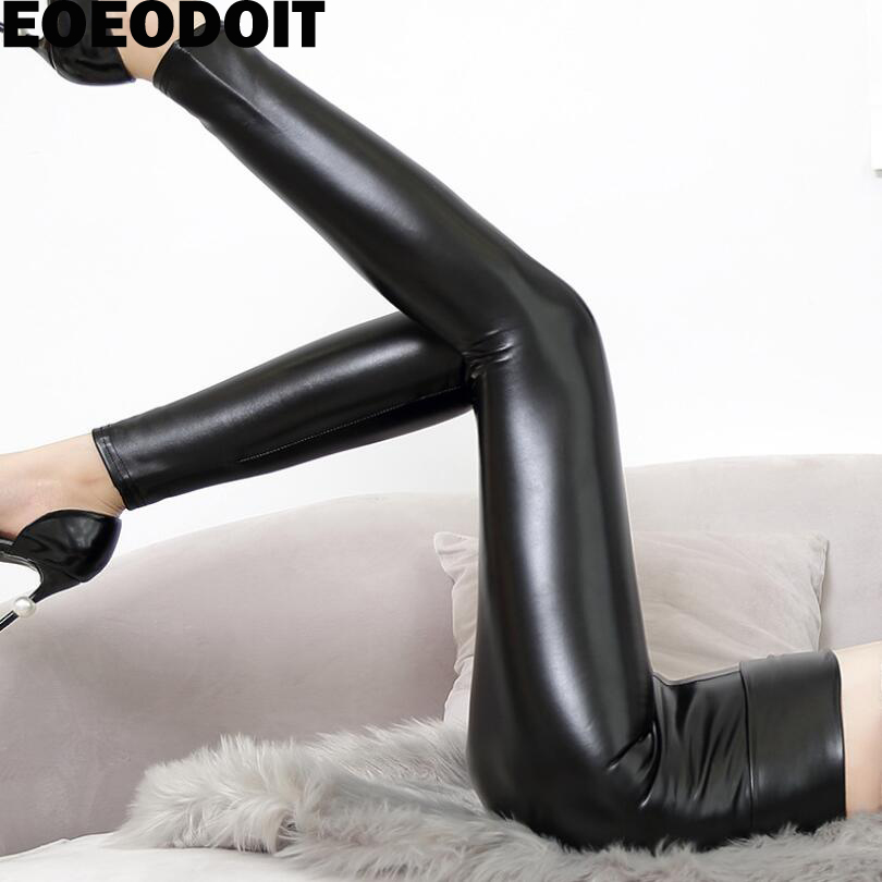 EOEODOIT   Leggings   Women Sexy Empire High Shining Matt Leather Pants Wide Waist Slim Big Stretch Lady Trousers Push Up Hip