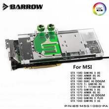 Barrow GPU Water Block For MSI GTX1080/1070/1060 Gaming X Water Cooling Radiator BS-MSG1080-PA