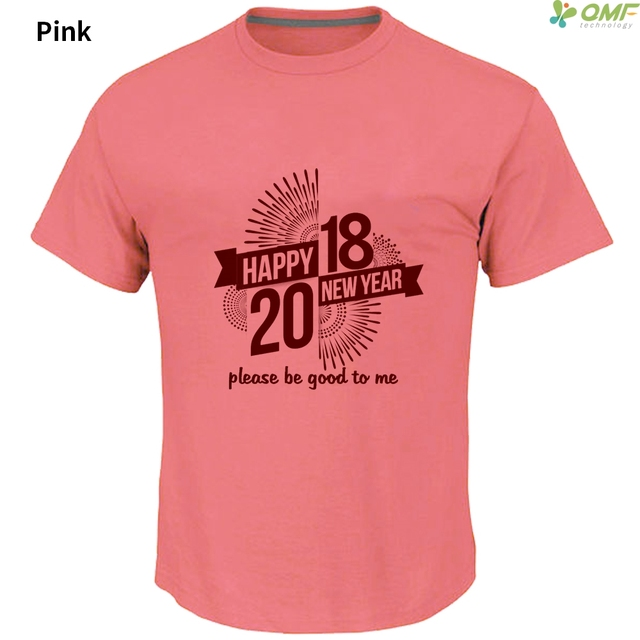 Happy New Year Mens T Shirts Pink Fashion 2018 Please Be Good To Me     Happy New Year Mens T Shirts Pink Fashion 2018 Please Be Good To Me T