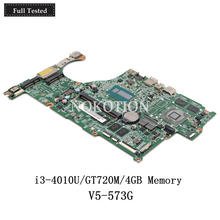 NOKOTION DAZRQMB18F0 NBMBC11001 NB.MBC11.001 For acer aspire V5-573 V5-573G Laptop motherboard GT720M SR16Q i3-4010U CPU