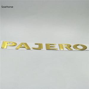 Image 2 - Soarhorse 三菱パジェロゴールド 3D 手紙リアーブーツトランクテールゲートエンブレム銘板車の accessroies