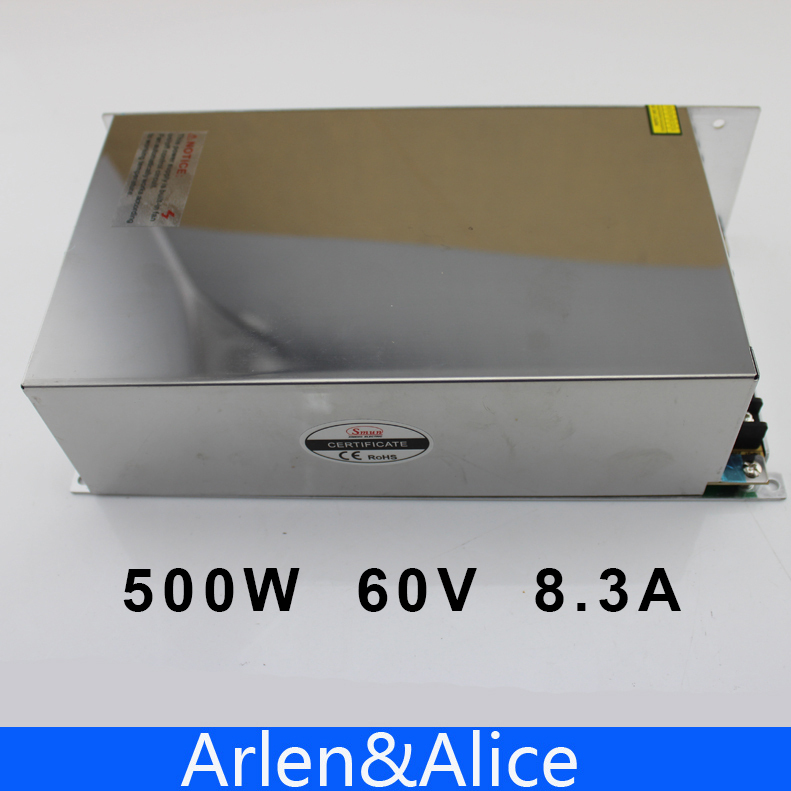 500W 60V 8.3A 220V INPUT Single Output Switching power supply for LED Strip light AC to DC best quality 12v 15a 180w switching power supply driver for led strip ac 100 240v input to dc 12v