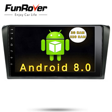 Funrover Android8.0 Car DVD Player multimedia head unit for Mazda3 mazda 3 2006-2009 gps radio tape recorder stereo wifi glonass