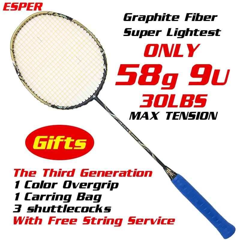Raquette de Badminton Esper 58 grammes 9U fibre de carbone Graphite Super légère pour professionnel avec des cadeaux de cordes et de volants
