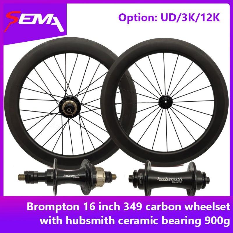 Углеродные колеса 16 дюймов 349 Для brompton велосипед SEMA углеродная колесная с hubsmith керамический наружный подшипник 2 шестерни карбоновый обод