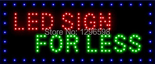 2017 Special Offer direct selling Graphics 15mm indoor 24x13 Inch LED SIGN FOR LESS open neon signage