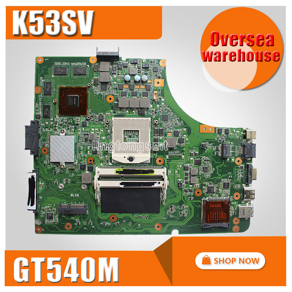 for ASUS K53SV motherboard K53SV k53S X53SV A53S Mainboard GT540M N12P-GS-A1 REV 3.1, 3.0,2.3, 2.1 8* memory  2GB 100% tested самокат larsen cool gs 002b l04 n c n s