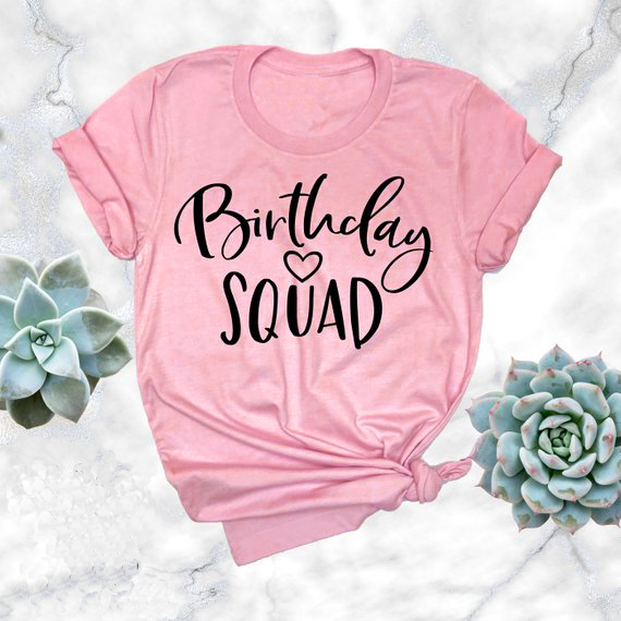 Birthday Squad T Shirt Pink Clothing Tee Harajuku Tops Short Sleeve Aestheic