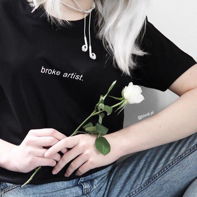 Fashion Summer T Shirt Women Broke Artist Letters Print Tee Cool Grunge Casual Short Sleeve Tumblr T Shirt Plus Size S Xxl by Lupsona
