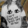 Casual Letters can't take my eyes off of you Printed Tshirts Womens Short Sleeve Plus Size Tees Tops poleras de mujer
