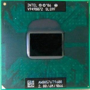 Image 1 - Free Shipping intel CPU laptop Core 2 Duo T9600 CPU 6M Cache/2.8GHz/1066/Dual Core Socket 479 processor t9900 P9600 GM45 PM45