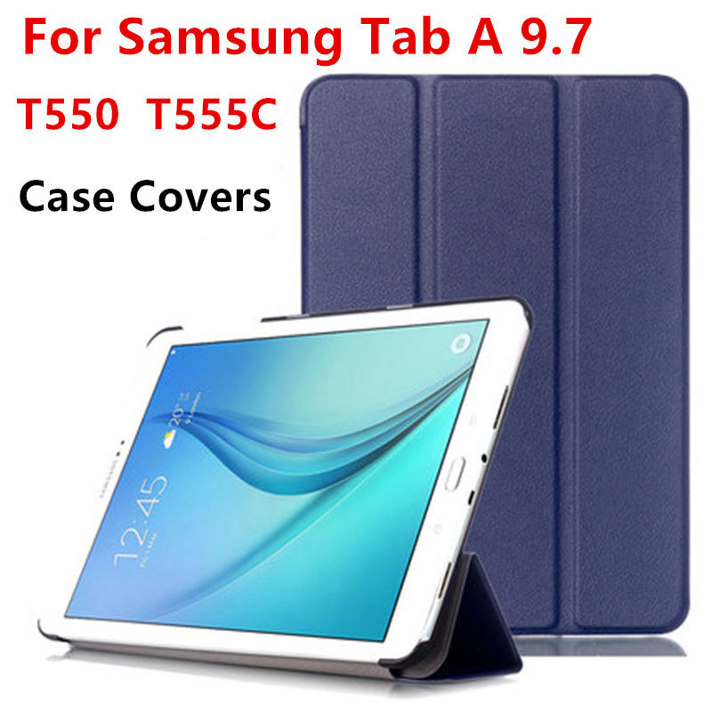 Case Cover For Samsung Galaxy Tab A 9.7 T550 T555 P550 P555 T555C Tablet Case Smart Covers Leather Taba9.7 Protective Protector