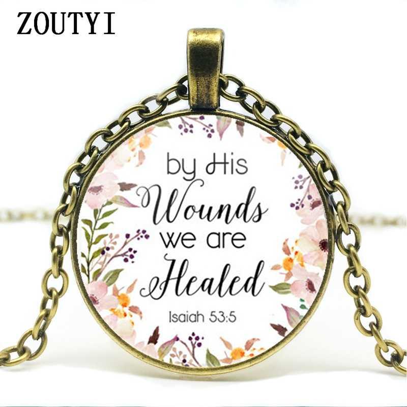 2018/Của Mình vết thương đã được chữa khỏi bằng cách Isaiah 53 5 Kinh Thánh Kinh Thánh Vòng Cổ Kính Mặt Dây Chuyền Đồ Trang Sức Thời Trang Bà Người Đàn Ông của quà Tặng Christian.