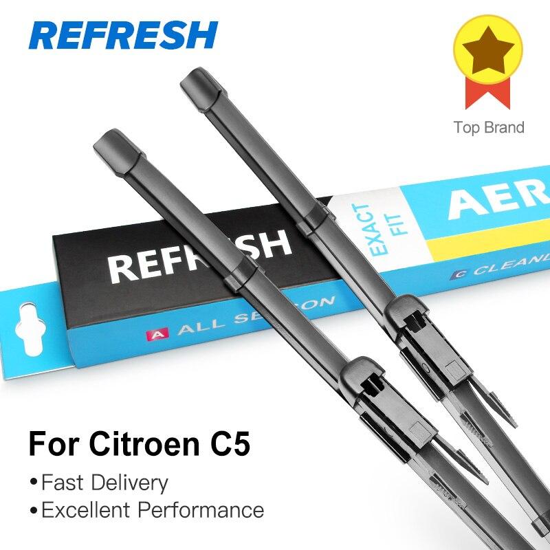 REFRESH Щетки стеклоочистителей для Citroen C5 Mk1 Mk2 2001 2002 2003 2004 2005 2006 2007 2008 2009 2010 2011 2012 2013