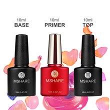 MSHARE Base Coat + Primer +Top Top Coat Gel Varnish Soak Off UV LED Gel Nail Polish