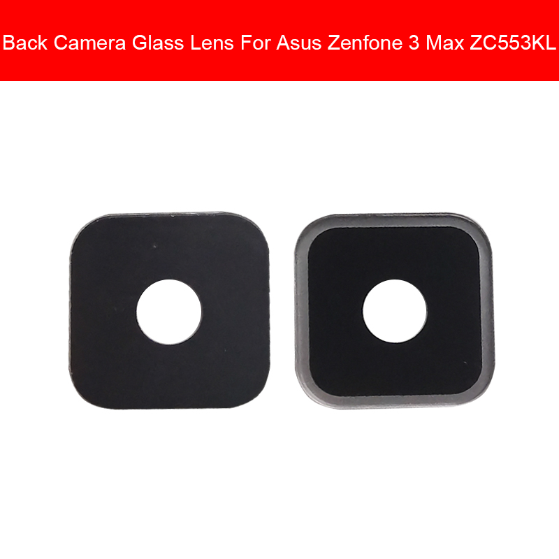 Rear Back Camera Glass Lens Cover For ASUS ZenFone 3 Max ZC553KL Camera Glass Lens Main Camera Glass Lens Replacement Parts