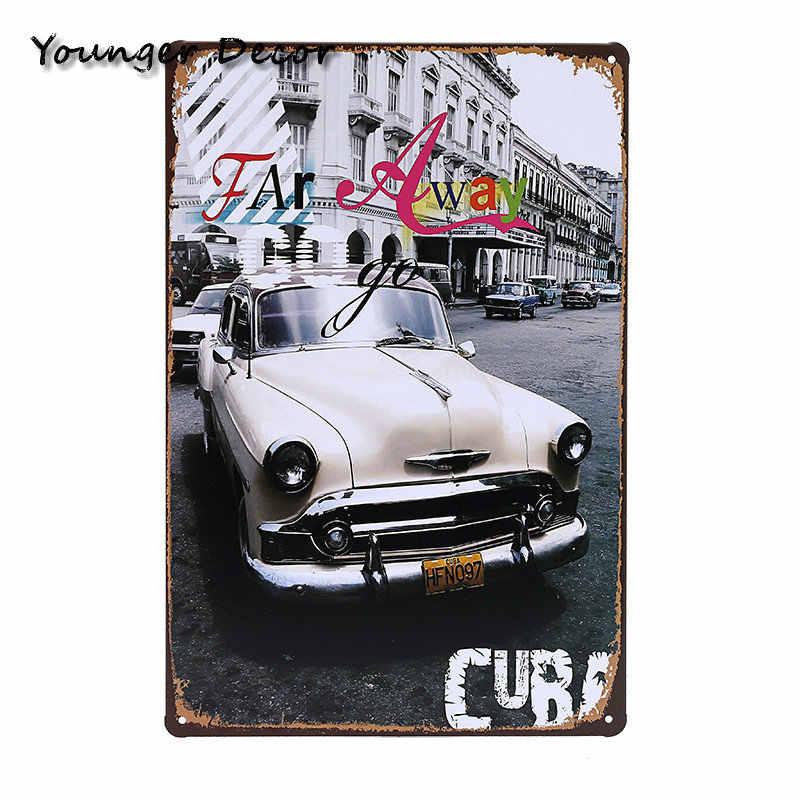 Vintage barras de estaño signo Cuba cartel Metal coche autobús Motel París restaurante decoración de pared de hotel de hierro arte pintura placa YA093