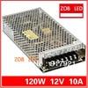 120W 10A LED Switching Power Supply 100 120V 200 240V AC Input 12V Output