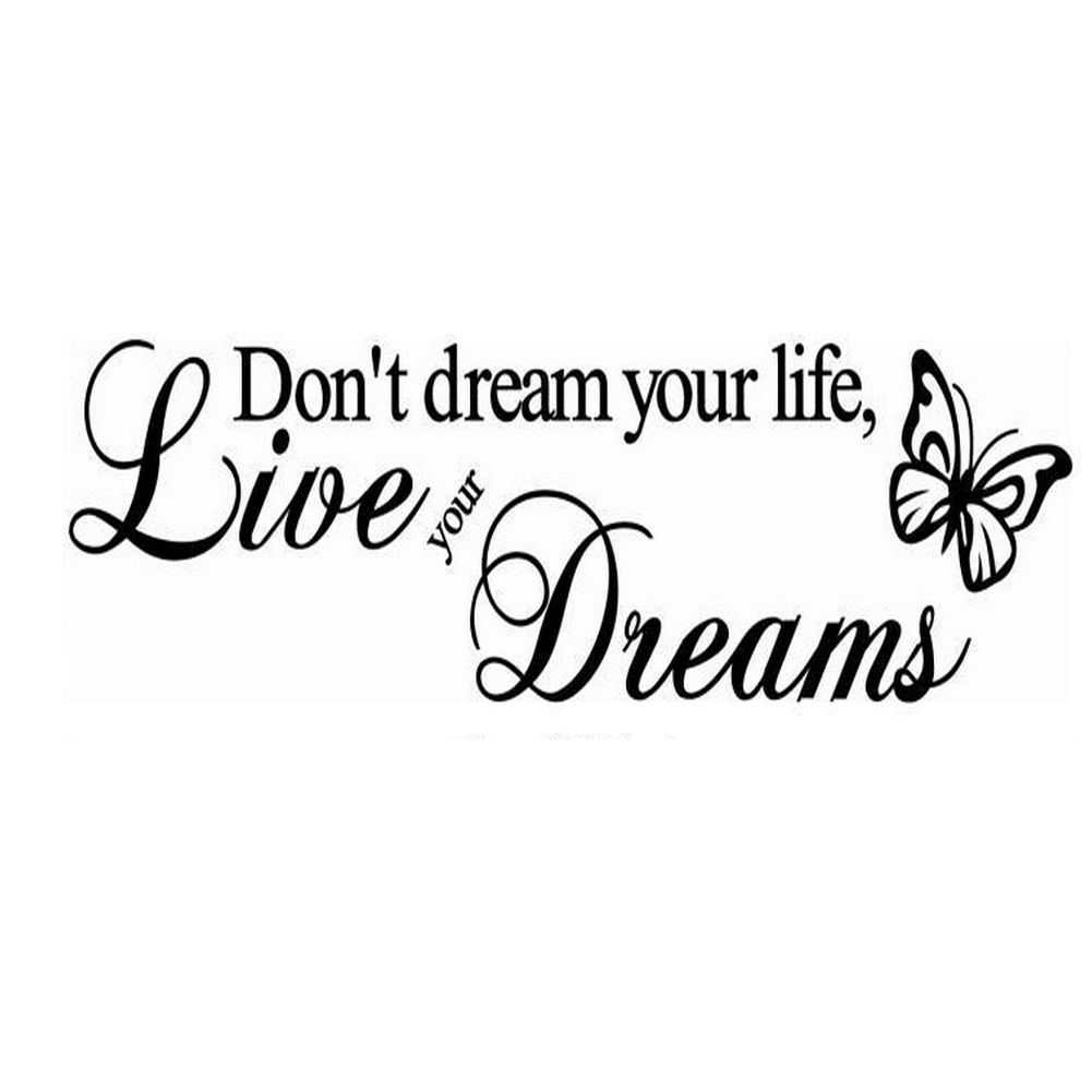 New qualified Removeable Vinyl Decal Don't Dream Your Life