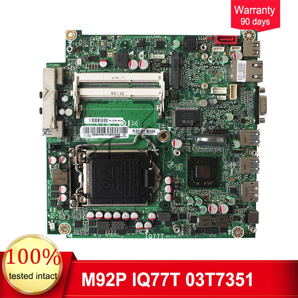 03T7351 for Lenovo ThinkCentre M72E M92P M92 IQ77T motherboard 03T7350 LGA1155 DDR3 mainboard fully tested
