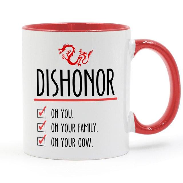Taza de cerámica de 11oz Mulan Dishonor on Your Cow