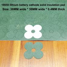 100pcs/lot 18650 Universal Lithium Battery High Temperature Insulation Gasket Pack 4s Surface Mat