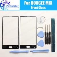 Doogee mix de lente frontal de tela de vidro  lente 100% original tela touch screen de vidro lente externa para doogee mix de 5.5 ''telefone + ferramentas