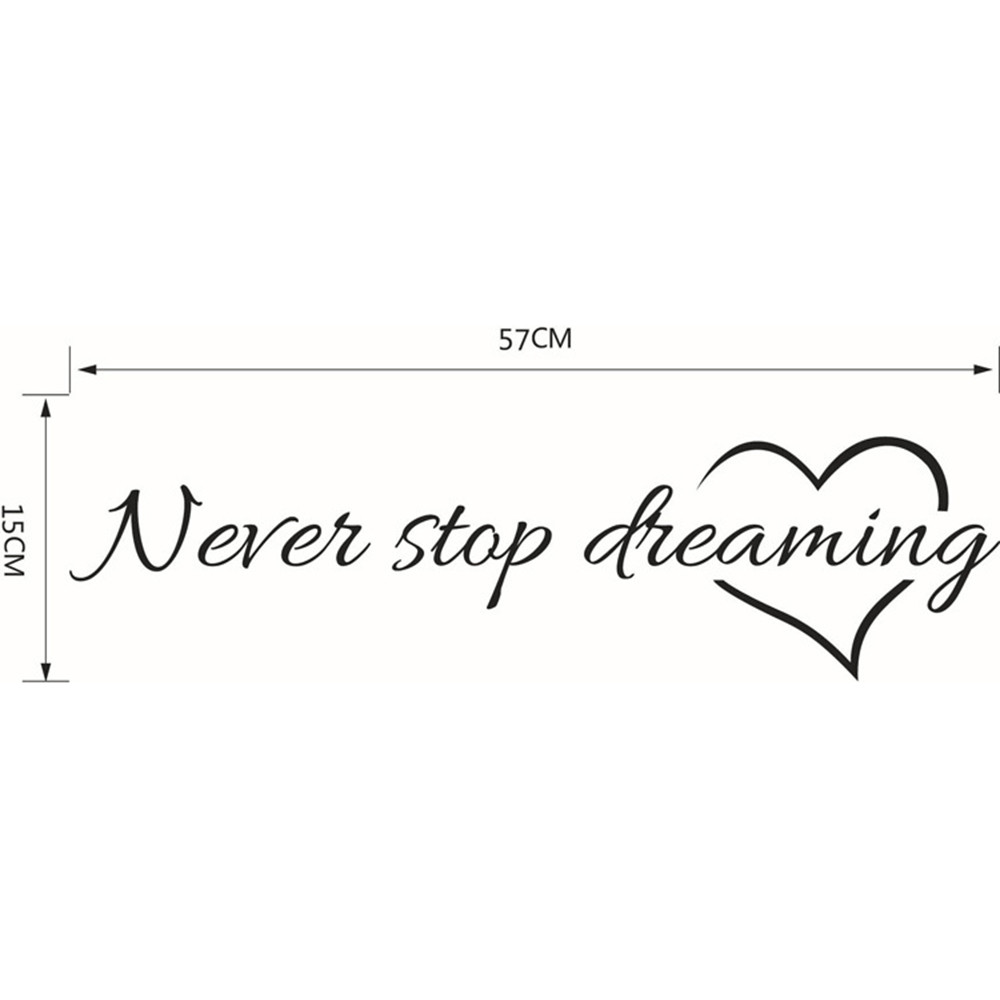 Us 206 46 Offishowtienda Wallpaper Never Stop Dreaming Removable Art Vinyl Mural Home Bedroom Toilet Decor Wall Stickers Hot Sale In Wall Stickers