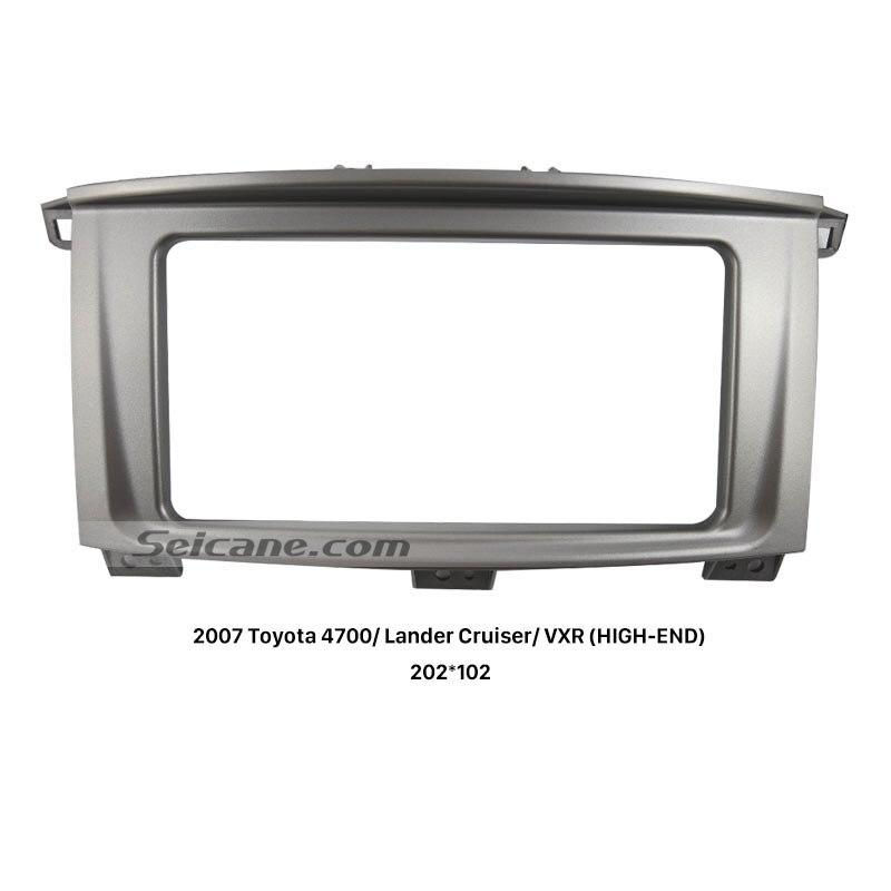 Seicane 2 Din Car Multimedia Frame Fascia for 2007 Toyota 4700 Lander Cruiser VXR HIGH END