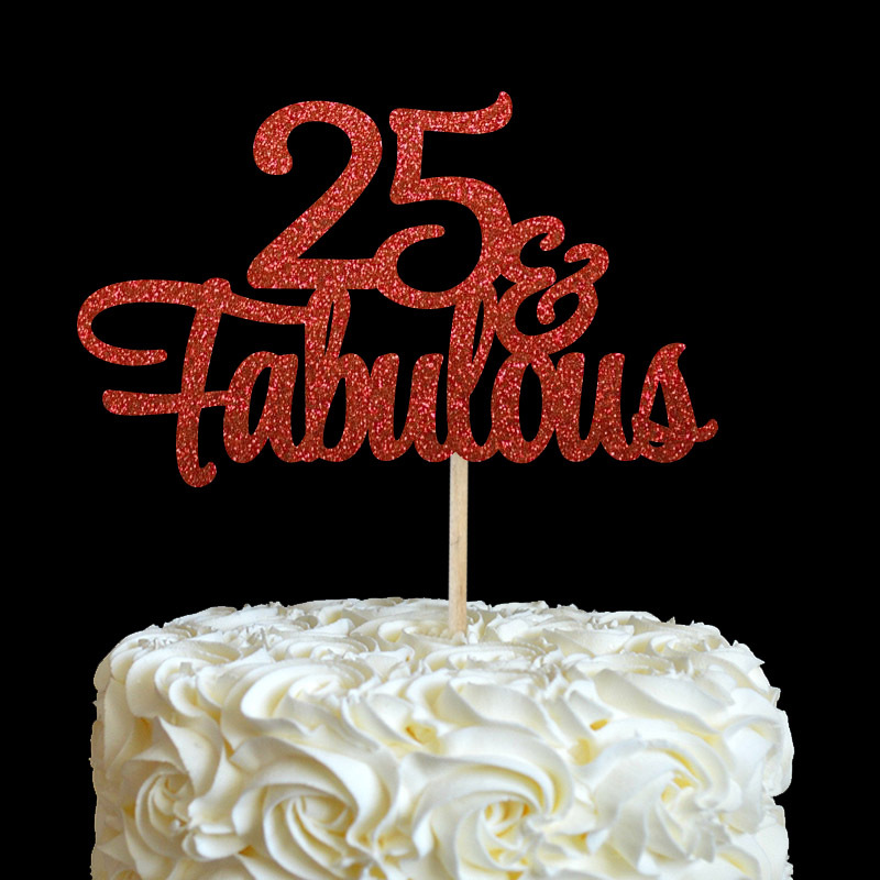 Fantastic 25 Fabulous Cake Topper Glitter 25Th Birthday Decorations Twenty Funny Birthday Cards Online Alyptdamsfinfo